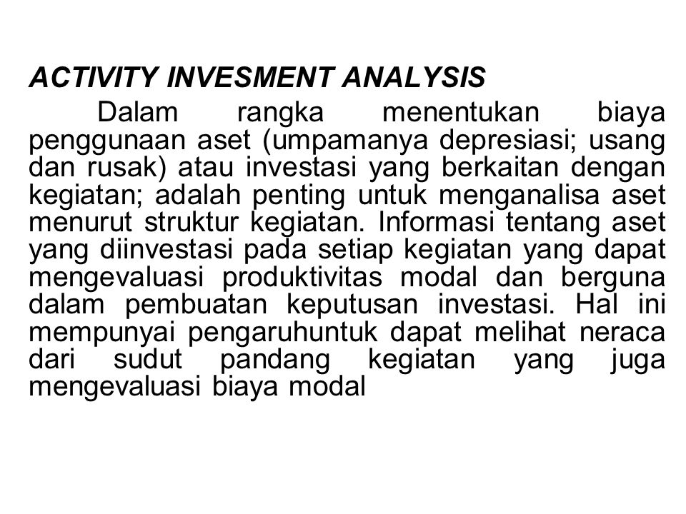 ACTIVITY INVESMENT ANALYSIS