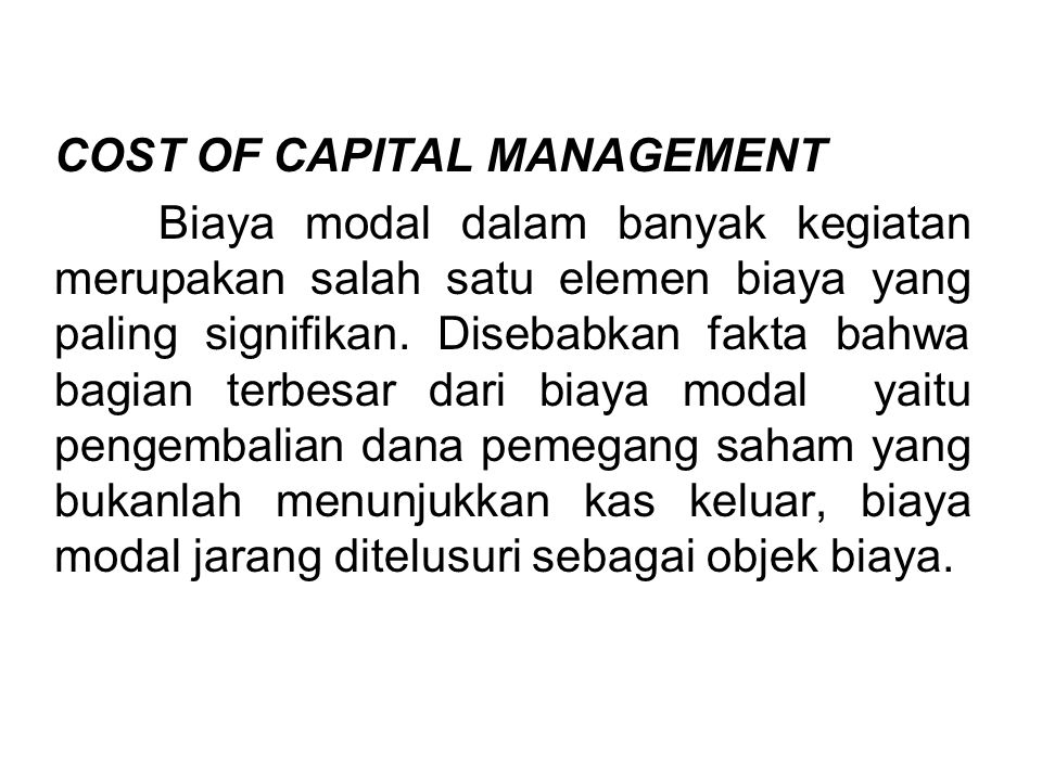 COST OF CAPITAL MANAGEMENT