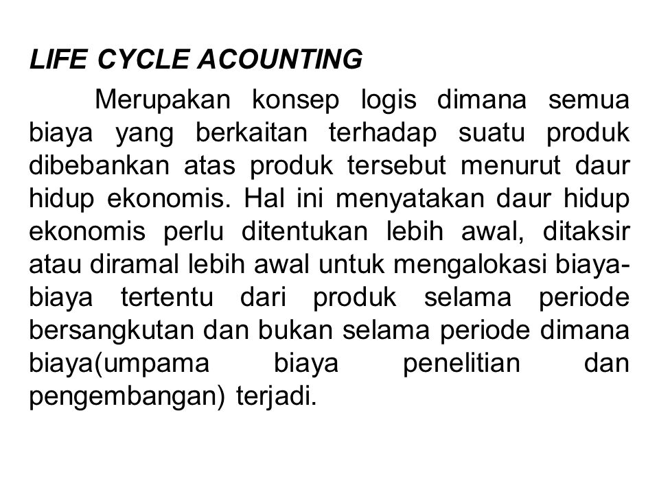 LIFE CYCLE ACOUNTING