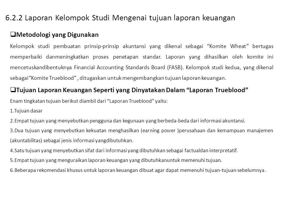 6.2.2 Laporan Kelompok Studi Mengenai tujuan laporan keuangan
