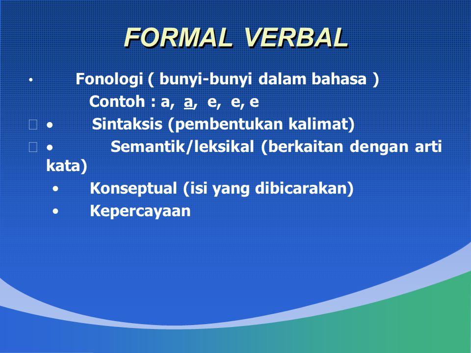 FORMAL VERBAL Contoh : a, a, e, e, e · Sintaksis (pembentukan kalimat)