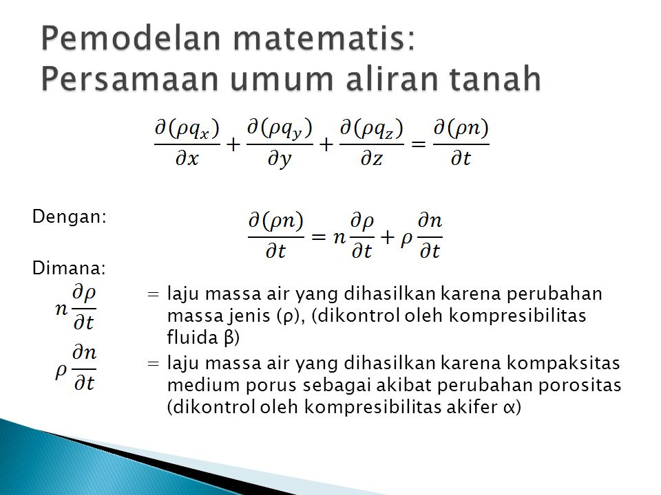 Pemodelan matematis: Persamaan umum aliran tanah