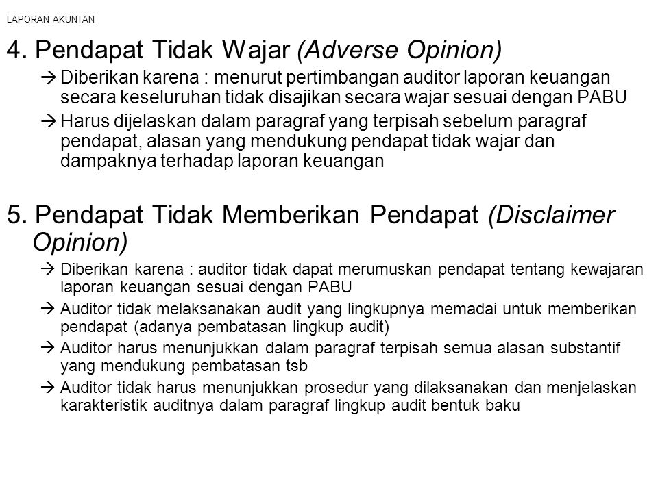 4. Pendapat Tidak Wajar (Adverse Opinion)