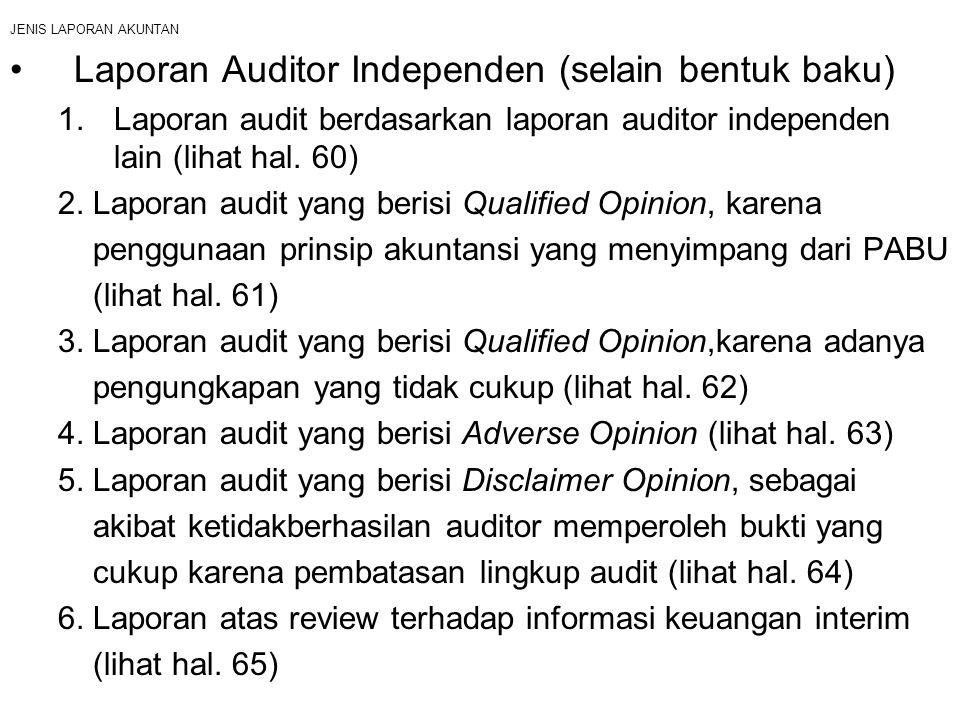 Laporan Auditor Independen (selain bentuk baku)