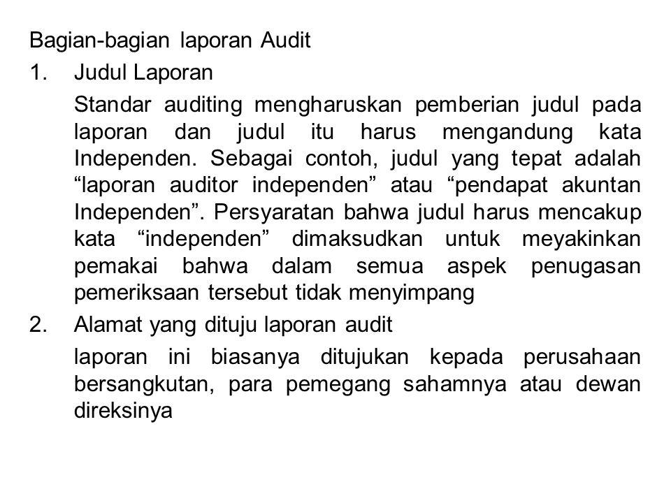 Bagian-bagian laporan Audit