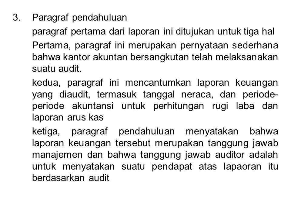Paragraf pendahuluan paragraf pertama dari laporan ini ditujukan untuk tiga hal.