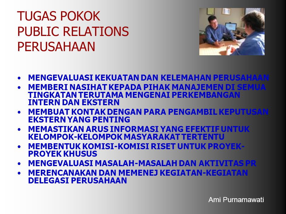 TUGAS POKOK PUBLIC RELATIONS PERUSAHAAN