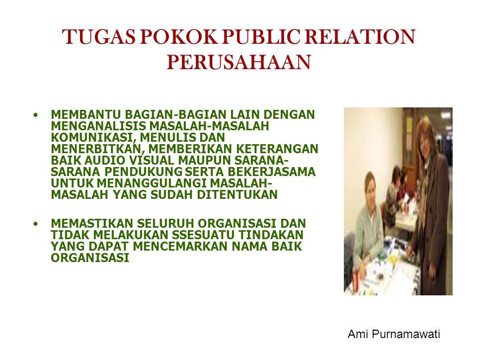 TUGAS POKOK PUBLIC RELATION PERUSAHAAN