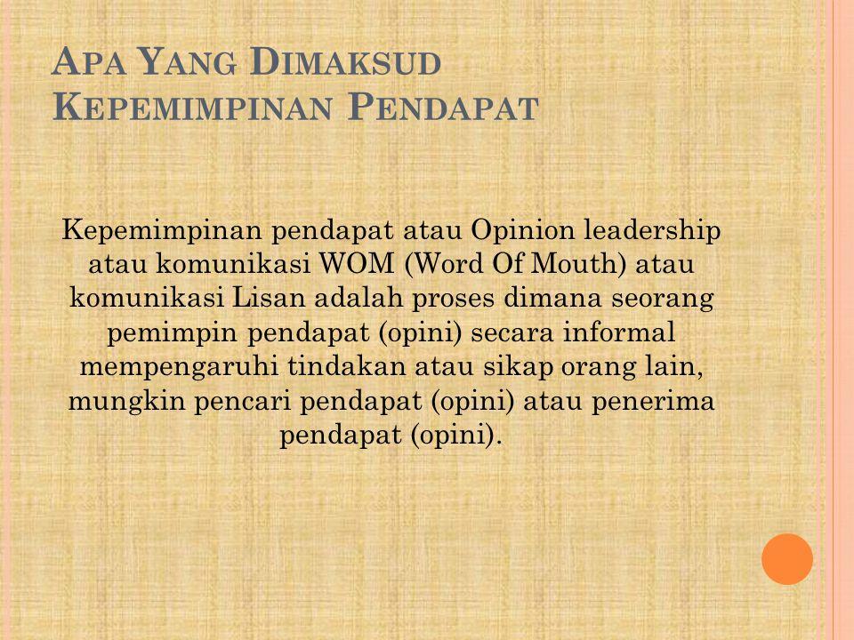 Apa Yang Dimaksud Kepemimpinan Pendapat