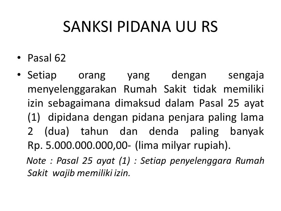 SANKSI PIDANA UU RS Pasal 62