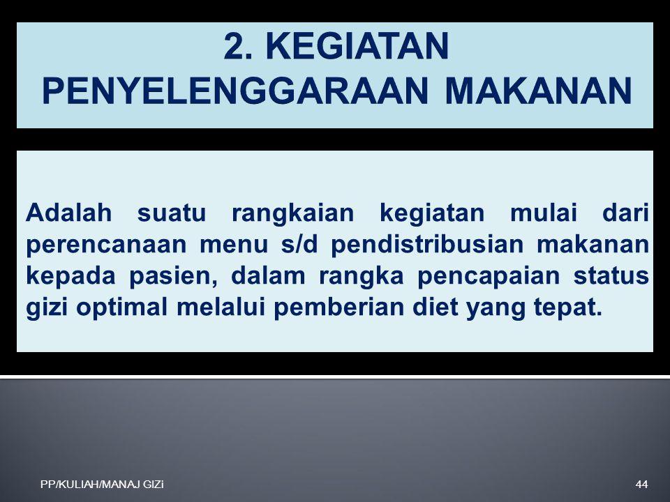 2. KEGIATAN PENYELENGGARAAN MAKANAN