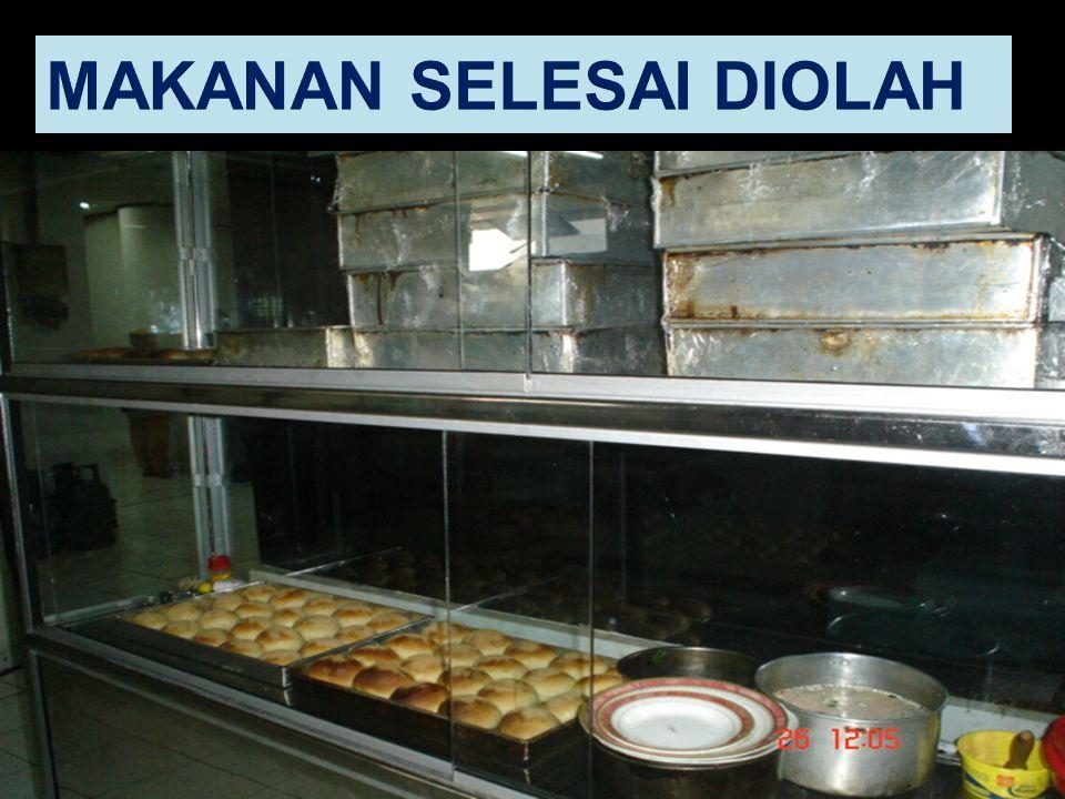 MAKANAN SELESAI DIOLAH