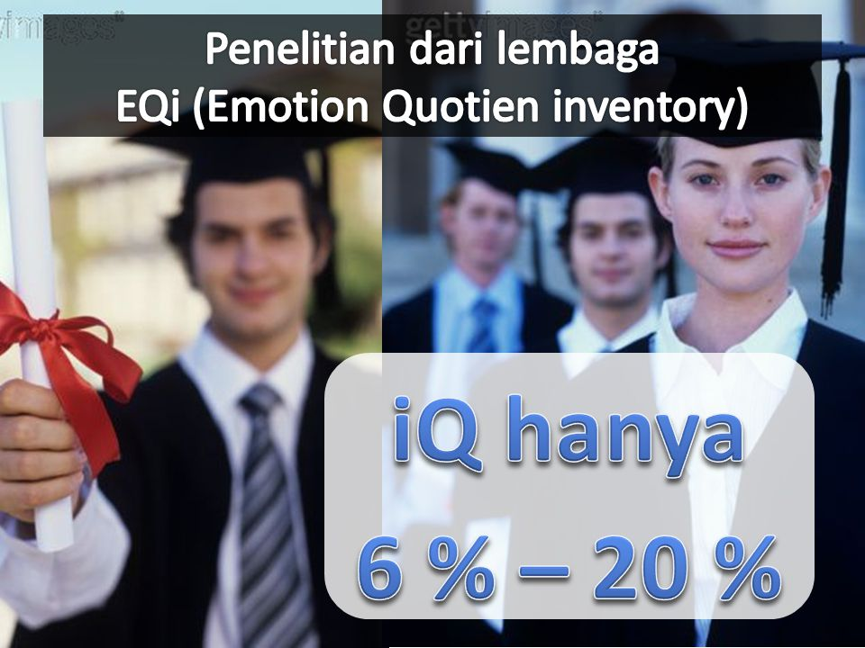 Penelitian dari lembaga EQi (Emotion Quotien inventory)