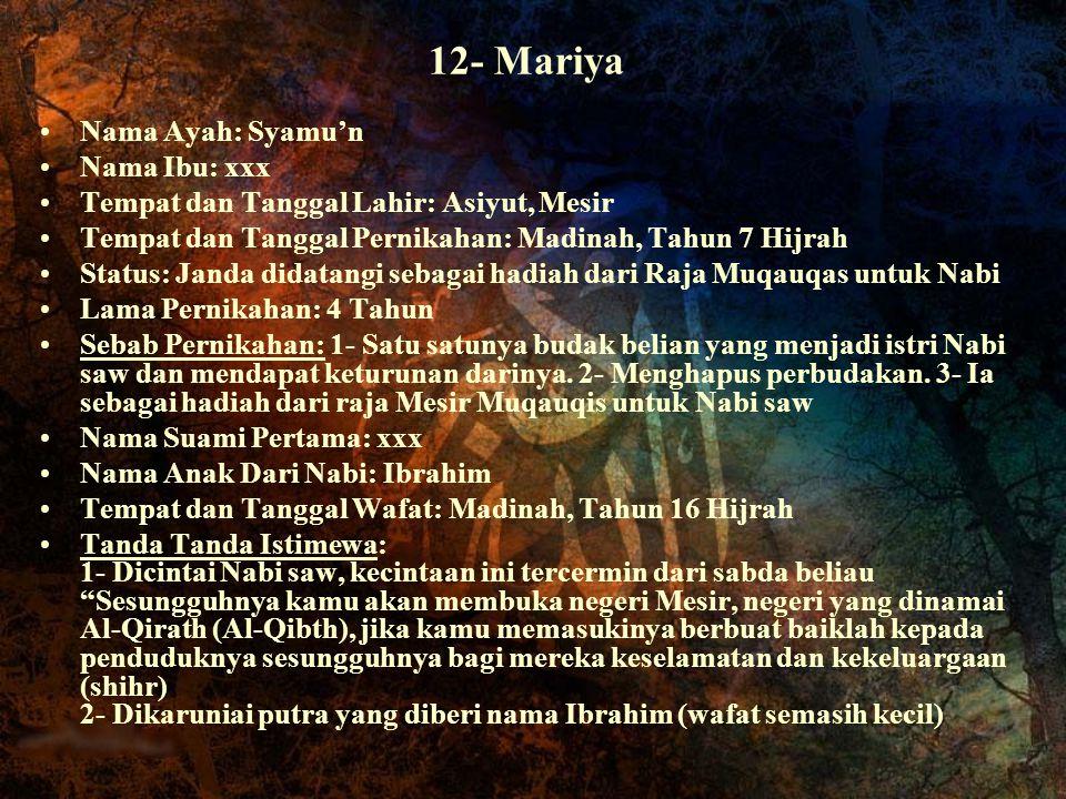 12- Mariya Nama Ayah: Syamu'n Nama Ibu: xxx