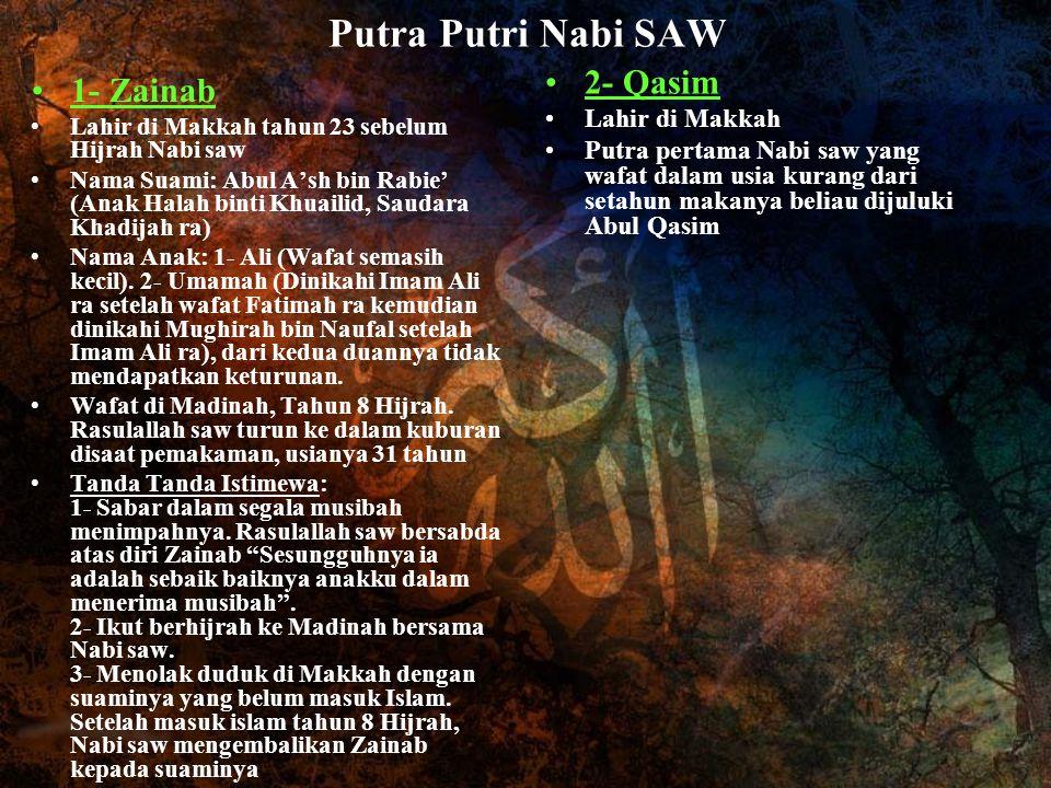 Putra Putri Nabi SAW 2- Qasim 1- Zainab Lahir di Makkah