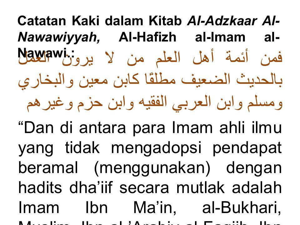Catatan Kaki dalam Kitab Al-Adzkaar Al-Nawawiyyah, Al-Hafizh al-Imam al-Nawawi.: