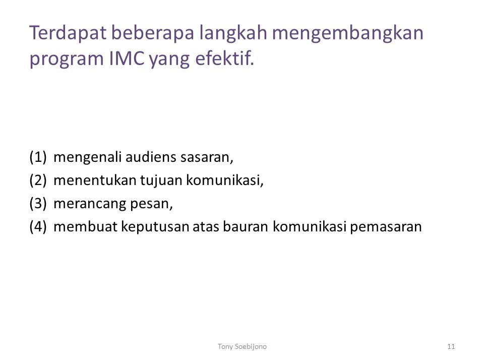 Terdapat beberapa langkah mengembangkan program IMC yang efektif.