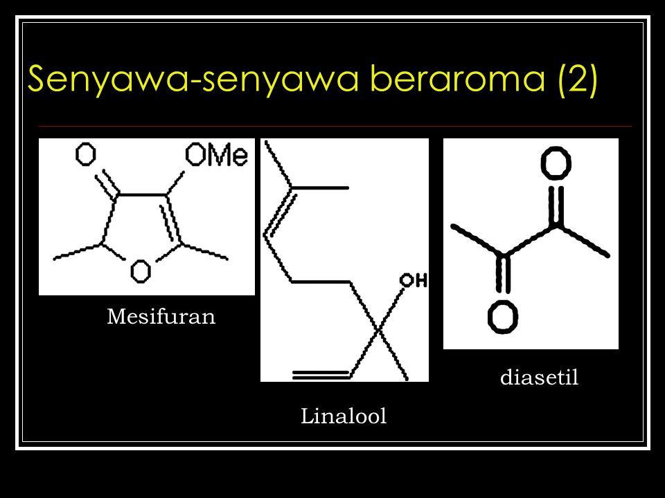Senyawa-senyawa beraroma (2)