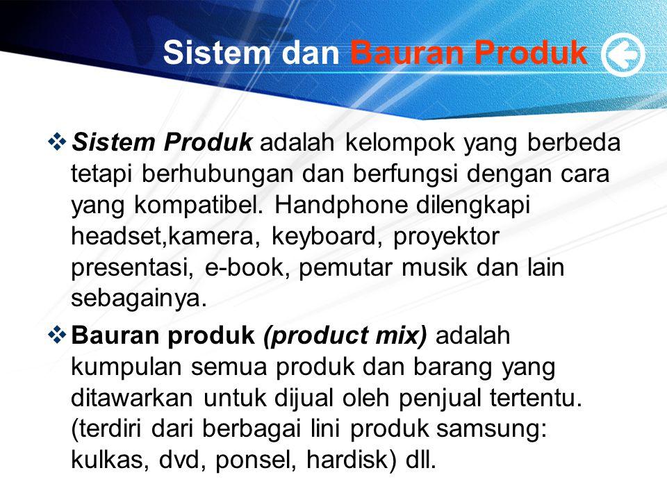 Sistem dan Bauran Produk