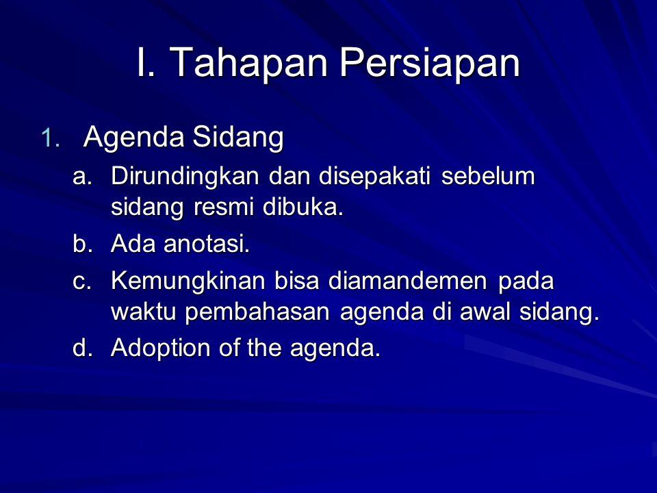 I. Tahapan Persiapan Agenda Sidang