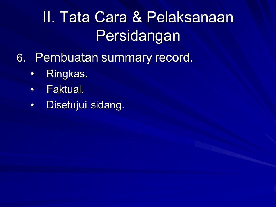 II. Tata Cara & Pelaksanaan Persidangan