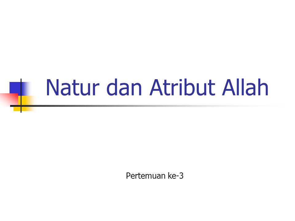 Natur dan Atribut Allah