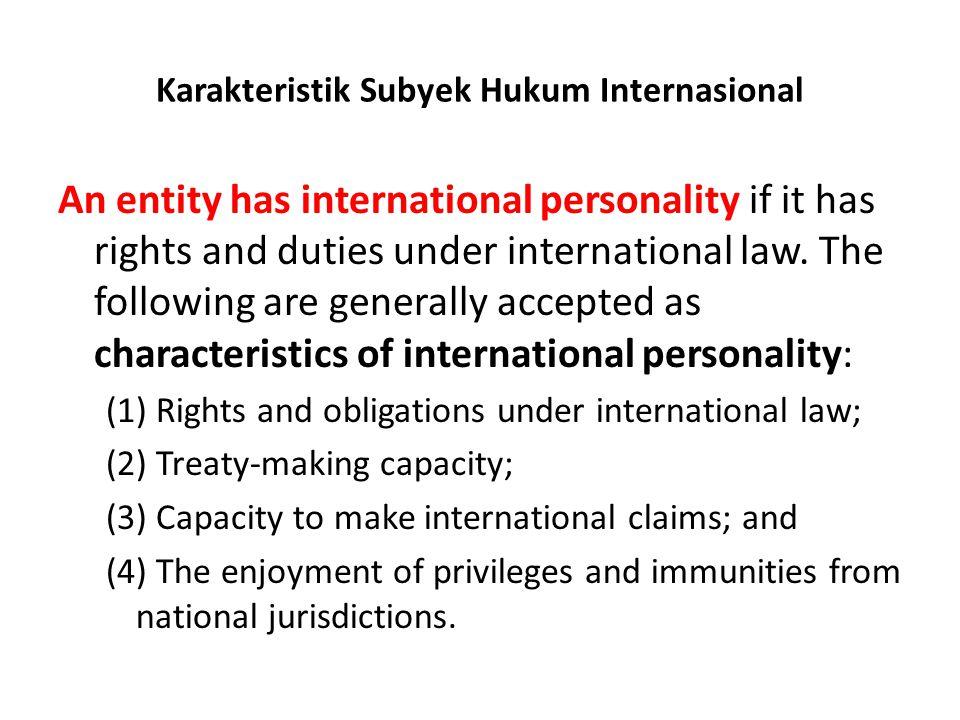 Karakteristik Subyek Hukum Internasional