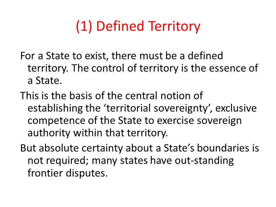 (1) Defined Territory