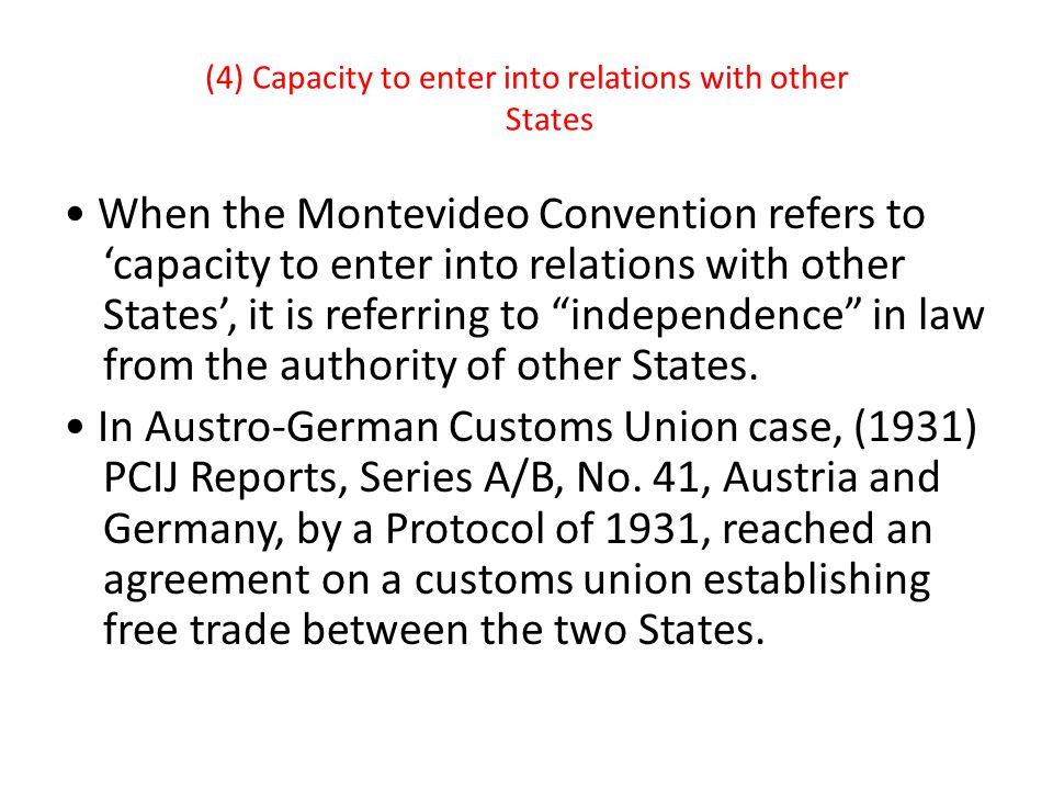 (4) Capacity to enter into relations with other States