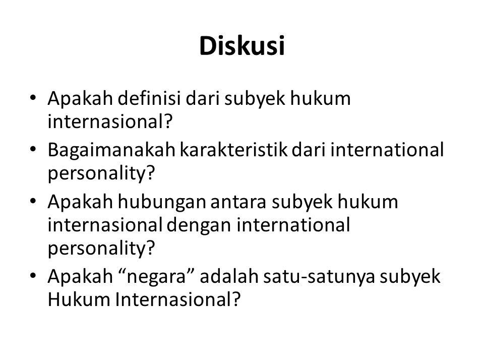 Diskusi Apakah definisi dari subyek hukum internasional