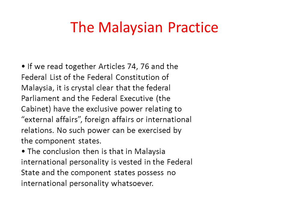 The Malaysian Practice
