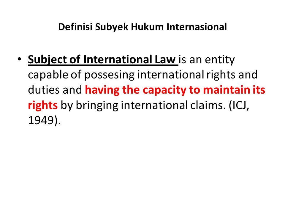 Definisi Subyek Hukum Internasional