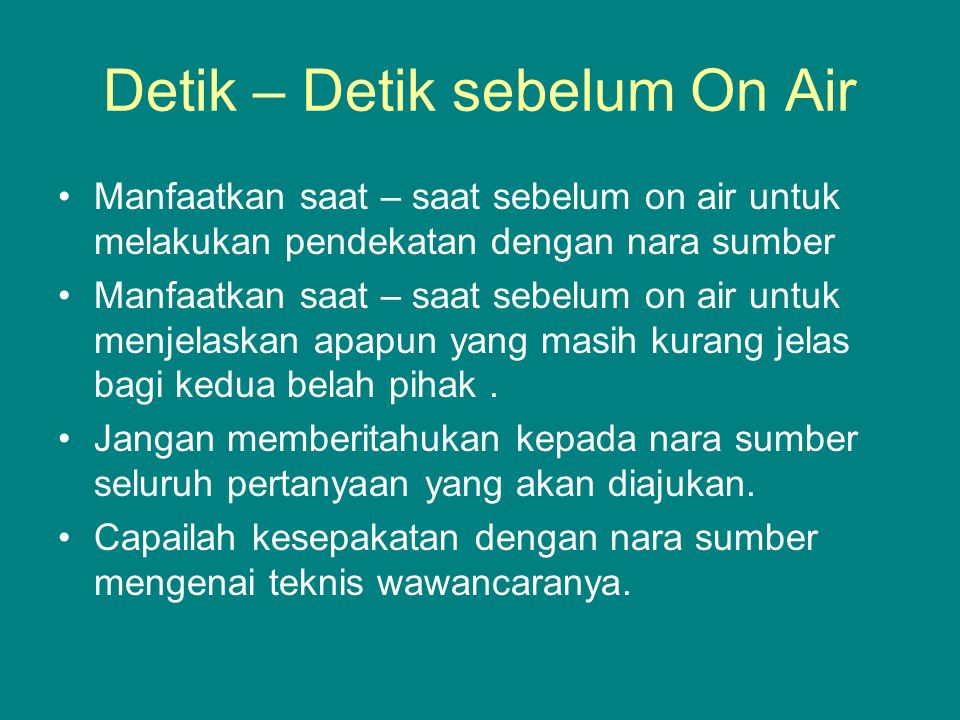 Detik – Detik sebelum On Air