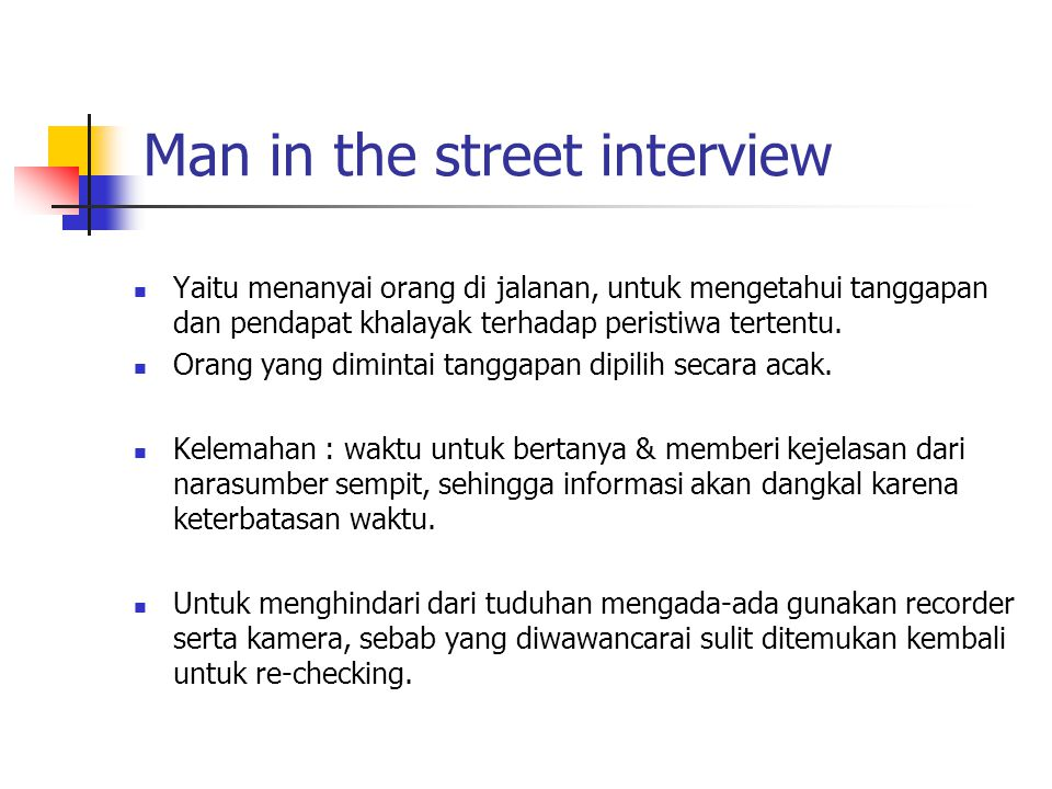 Man in the street interview