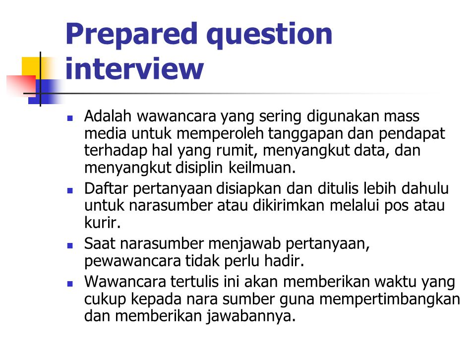 Prepared question interview