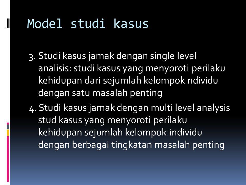 Model studi kasus