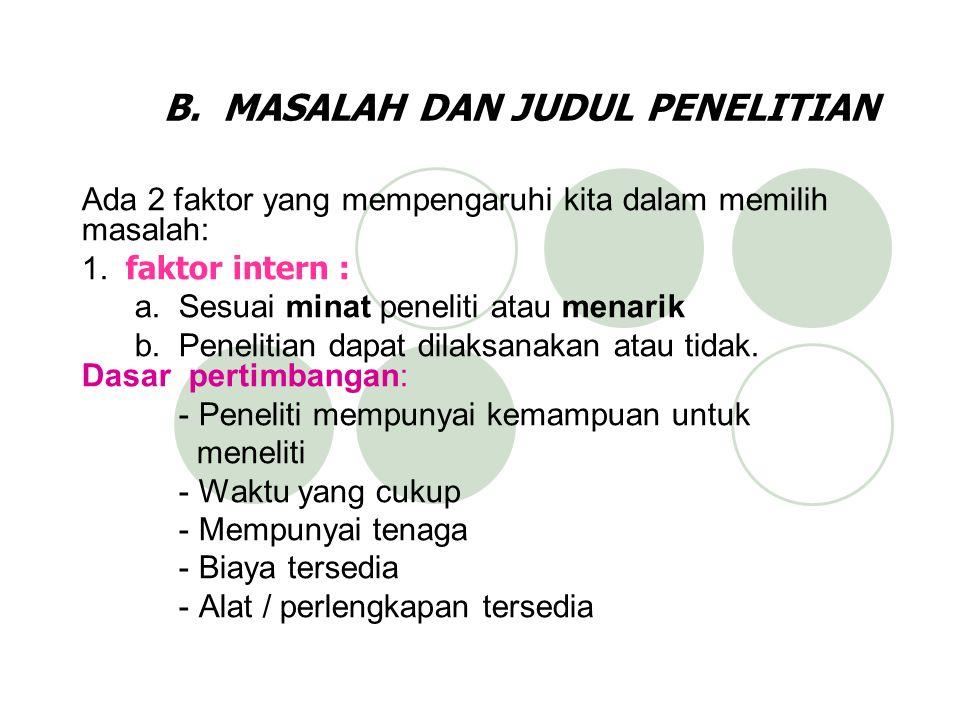 B. MASALAH DAN JUDUL PENELITIAN