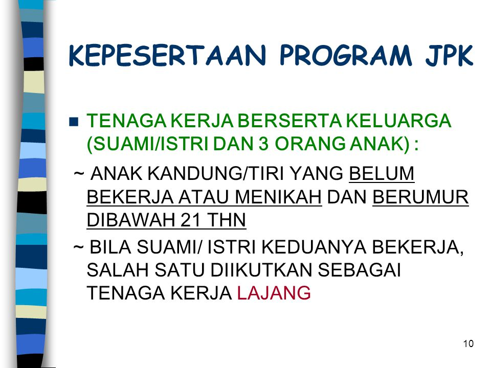 KEPESERTAAN PROGRAM JPK