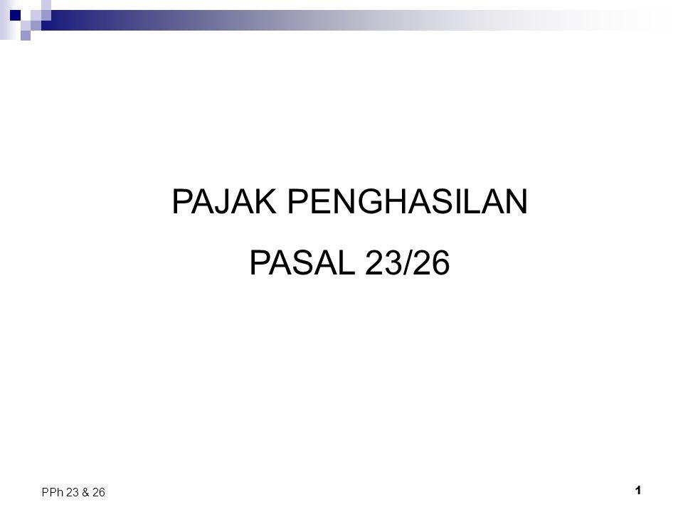 PAJAK PENGHASILAN PASAL 23/26 PPh 23 & 26