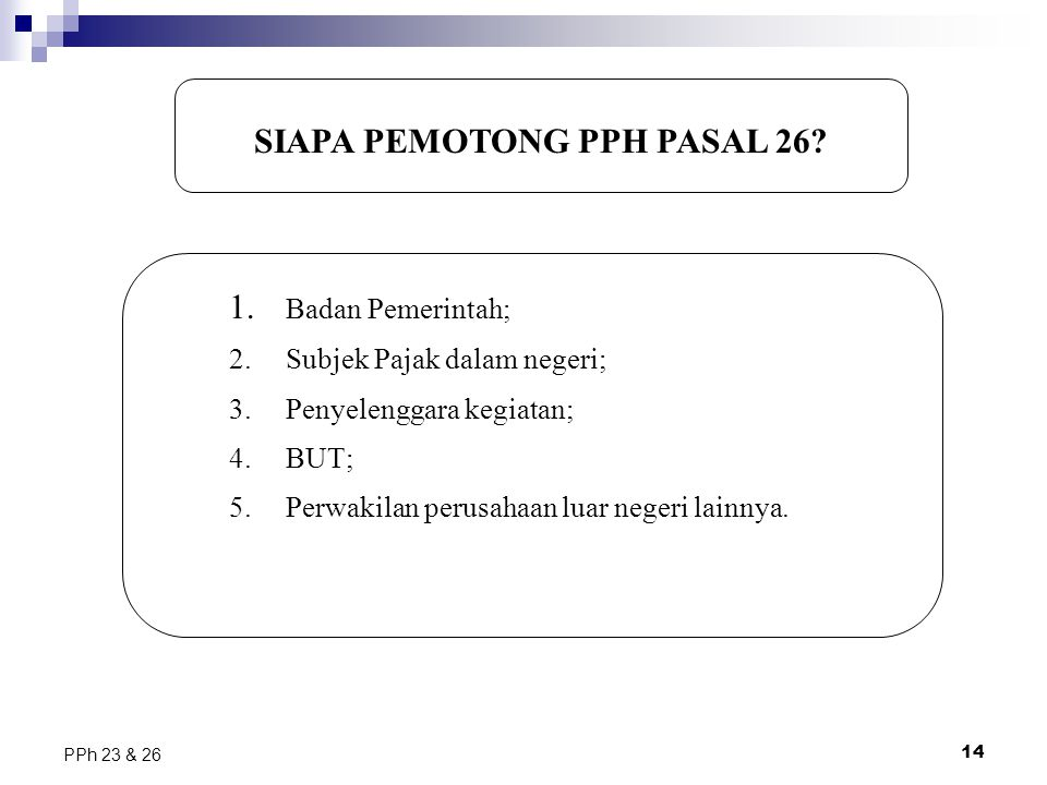 SIAPA PEMOTONG PPH PASAL 26