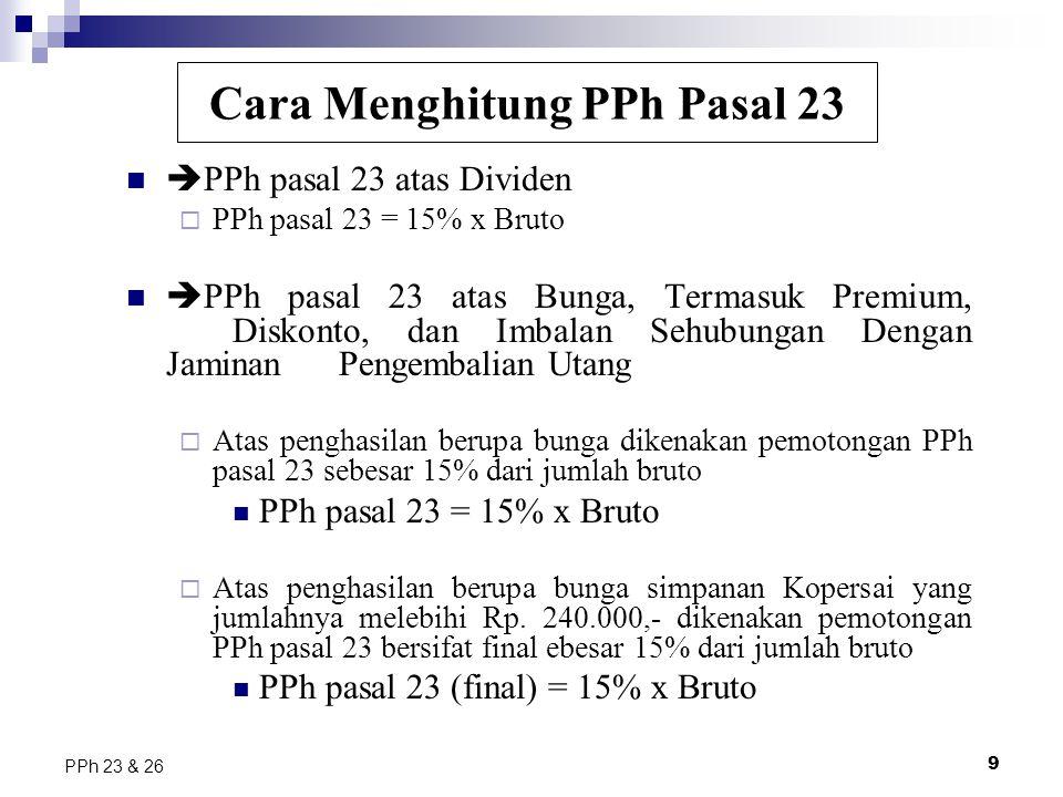 Cara Menghitung PPh Pasal 23