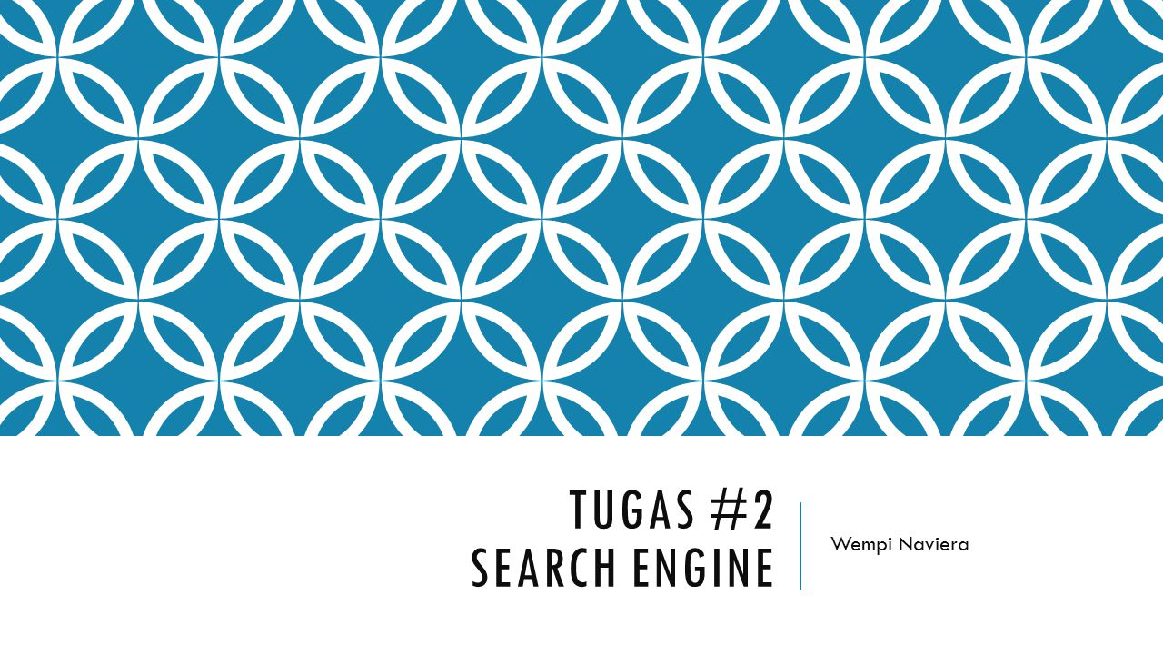 Tugas #2 Search engine Wempi Naviera