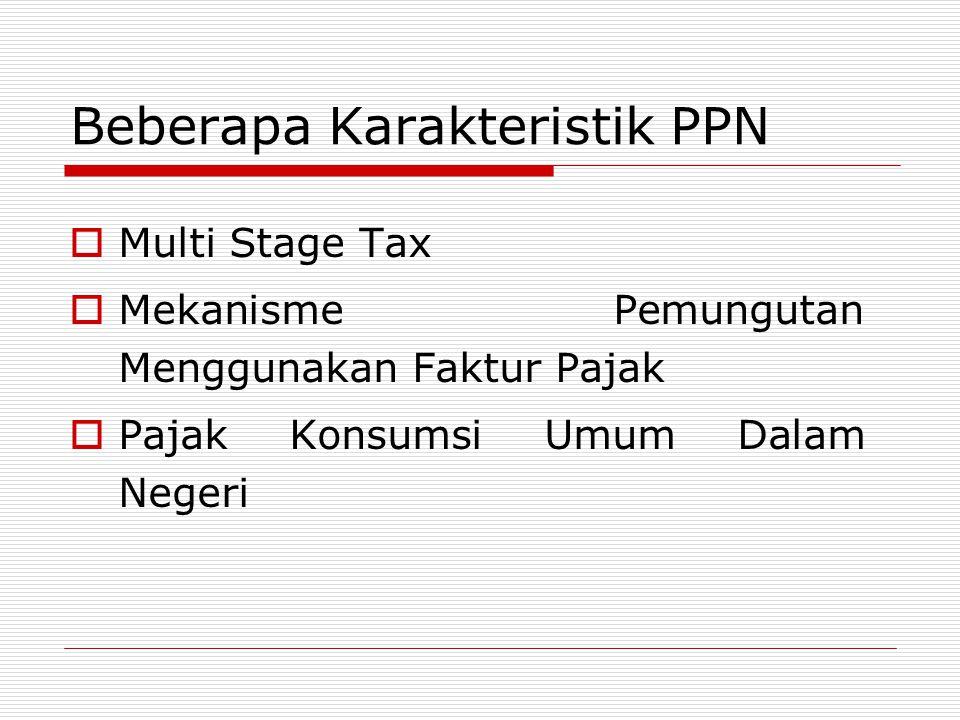 Beberapa Karakteristik PPN