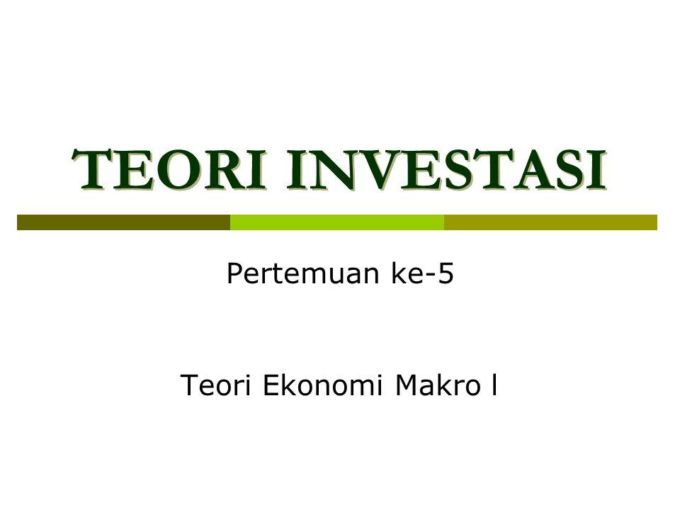 Pertemuan ke-5 Teori Ekonomi Makro l