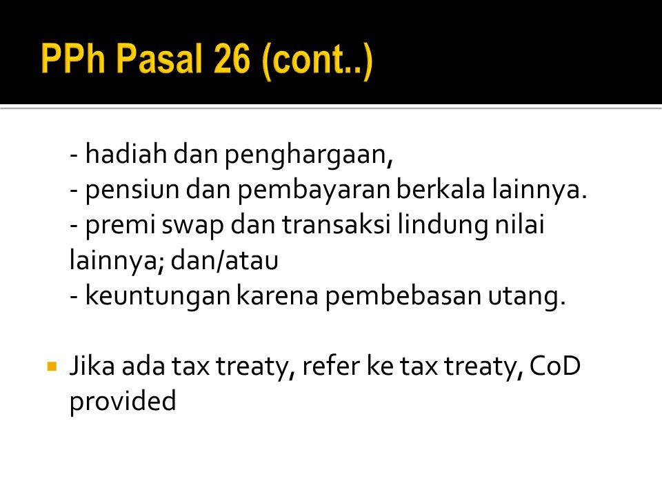 PPh Pasal 26 (cont..) - hadiah dan penghargaan,