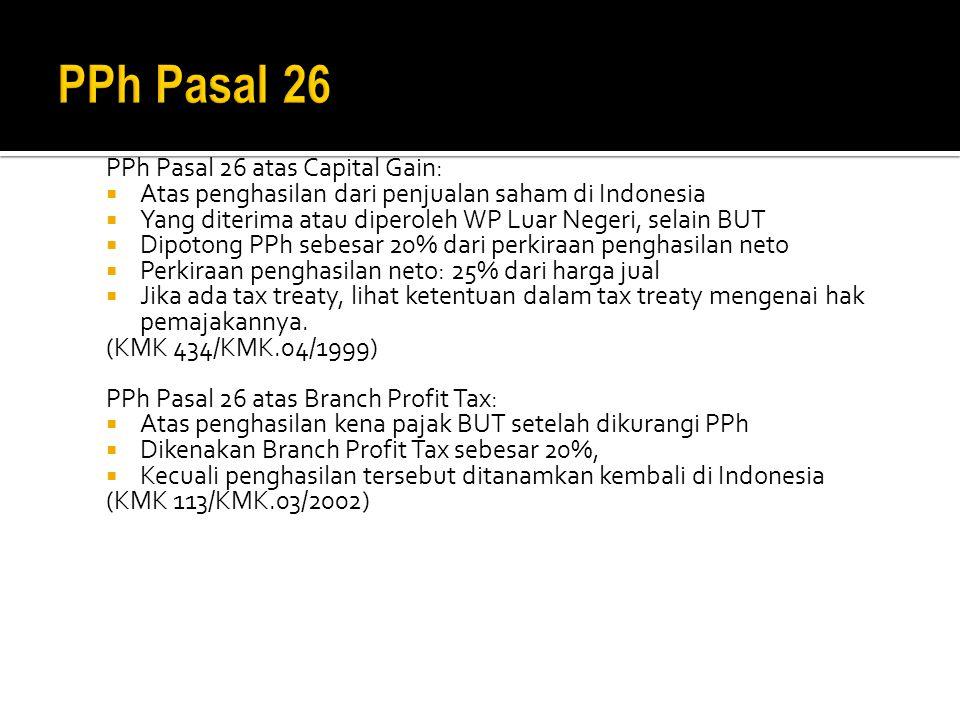 PPh Pasal 26 PPh Pasal 26 atas Capital Gain: