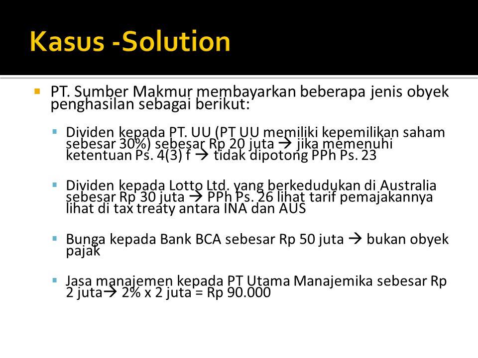 Kasus -Solution PT. Sumber Makmur membayarkan beberapa jenis obyek