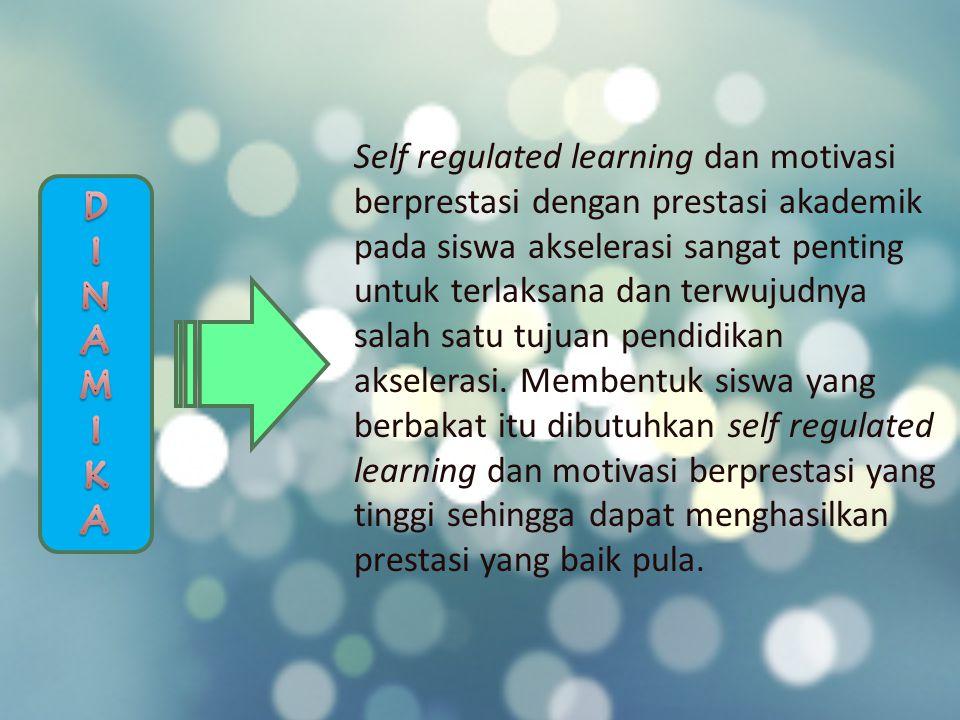 Self regulated learning dan motivasi berprestasi dengan prestasi akademik pada siswa akselerasi sangat penting untuk terlaksana dan terwujudnya salah satu tujuan pendidikan akselerasi. Membentuk siswa yang berbakat itu dibutuhkan self regulated learning dan motivasi berprestasi yang tinggi sehingga dapat menghasilkan prestasi yang baik pula.