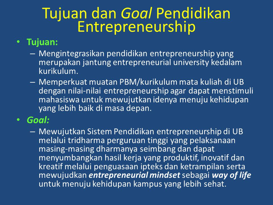 Tujuan dan Goal Pendidikan Entrepreneurship