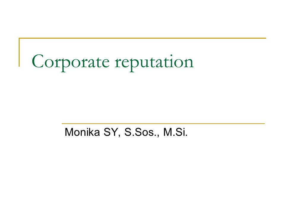 Corporate reputation Monika SY, S.Sos., M.Si.